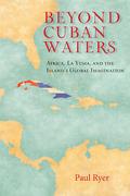 Beyond Cuban Waters