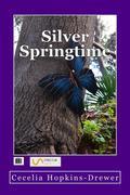 Silver Springtime