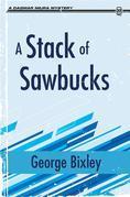 A Stack of Sawbucks