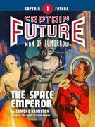 Captain Future #1: The Space Emperor