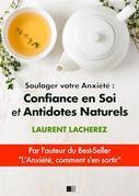 Soulager votre Anxiété : Confiance en Soi et Antidotes Naturels