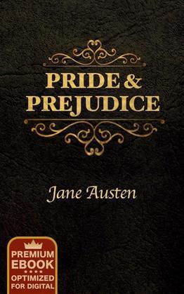 Pride and Prejudice (Premium Ebook)