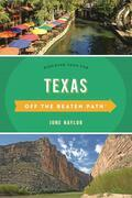 Texas Off the Beaten Path®