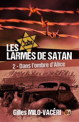 Les Larmes de Satan - Tome 2
