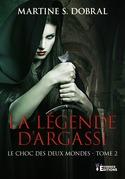 La légende d'Argassi tome 2