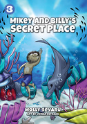 Mikey and Billy's Secret Place