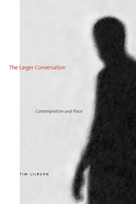 The Larger Conversation