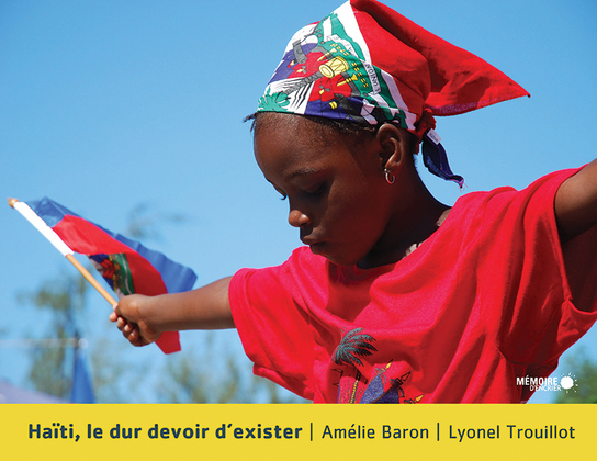 Haïti, le dur devoir d'exister