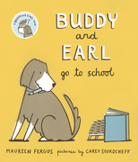 Buddy and Earl Go to School
