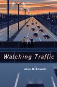 Watching Traffic