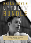 The Brian Doyle Up to Low Bundle