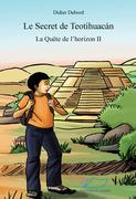 Le secret de Teotihuacán