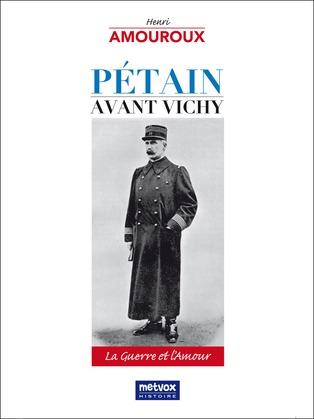 Pétain avant Vichy