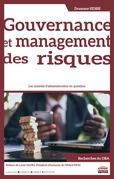 Gouvernance et management des risques