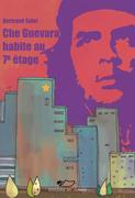 Che Guevara habite au 7e étage