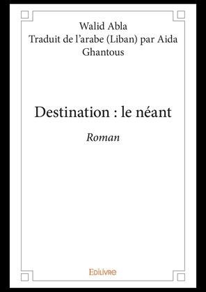 Destination : le néant