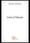 Lettre à l'Absente