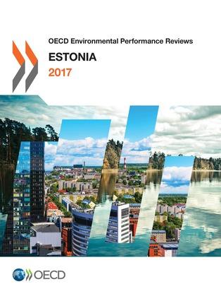 OECD Environmental Performance Reviews: Estonia 2017