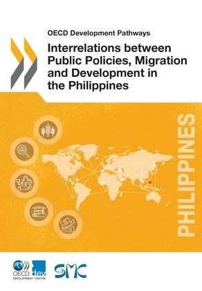Interrelations between Public Policies, Migration and Development in the Philippines