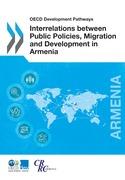 Interrelations between Public Policies, Migration and Development in Armenia