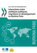 Interactions entre politiques publiques, migrations et développement au Burkina Faso