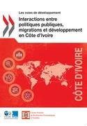 Interactions entre politiques publiques, migrations et développement en Côte d'Ivoire
