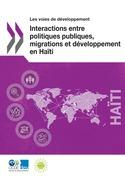 Interactions entre politiques publiques, migrations et développement en Haïti