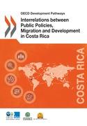 Interrelations between Public Policies, Migration and Development in Costa Rica