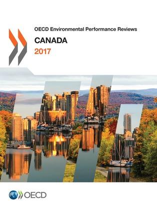 OECD Environmental Performance Reviews: Canada 2017