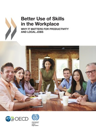 Better Use of Skills in the Workplace