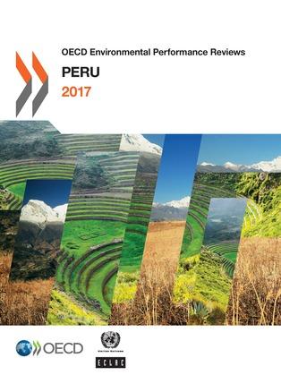 OECD Environmental Performance Reviews: Peru 2017