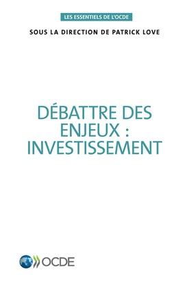 Débattre des enjeux : investissement