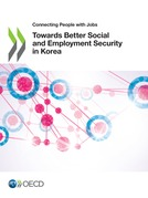 Towards Better Social and Employment Security in Korea
