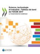 Science, technologie et industrie : Tableau de bord de l'OCDE 2017