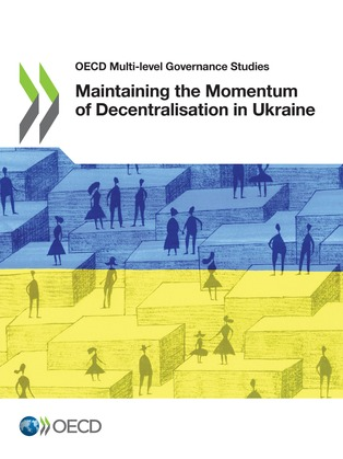 Maintaining the Momentum of Decentralisation in Ukraine