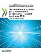 Les défis fiscaux soulevés par la numérisation de l'économie – rapport intérimaire 2018