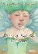 Jeanne et Poulcrote le Farfadet