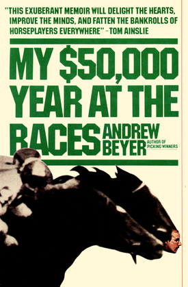 My $50,000 Year at the Races