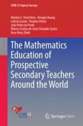 The Mathematics Education of Prospective Secondary Teachers Around the World