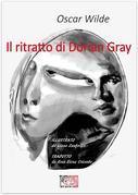 Il ritratto di Dorian Gray. Edizione illustrata