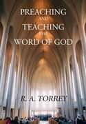 Preaching and Teaching the Word of God