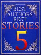 BEST AUTHORS BEST STORiES - 5
