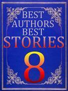 BEST AUTHORS BEST STORiES - 8