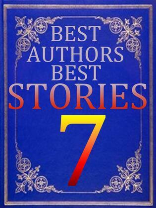 BEST AUTHORS BEST STORiES - 7