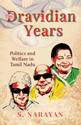 The Dravidian Years