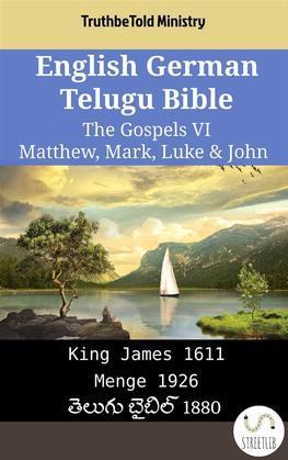 English German Telugu Bible - The Gospels VI - Matthew, Mark, Luke & John