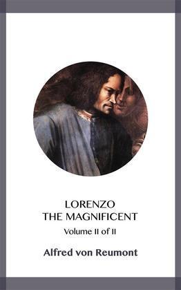 Lorenzo the Magnificent Volume II