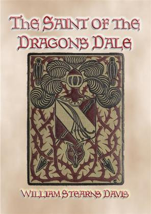 THE SAINT OF THE DRAGON'S DALE - Medieval Action and Adventure