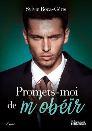 Promets-moi de m'obéir