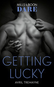 Getting Lucky (Mills & Boon Dare) (Reunions, Book 1)
